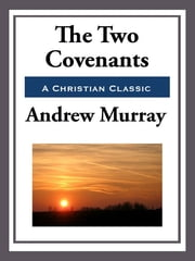 The Two Covenants ebook by Andrew Murray