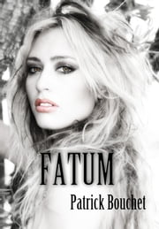 FATUM eBook by Patrick Bouchet