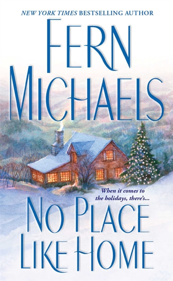 No Place Like Home ebook by Fern Michaels