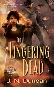The Lingering Dead ebook by J.N. Duncan