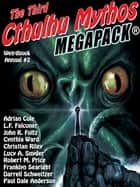 Weirdbook Annual #2: The Third Cthulhu Mythos MEGAPACK ebook by