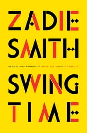 Swing Time ebook by Zadie Smith