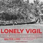 Lonely Vigil - Coastwatchers of the Solomons audiobook by