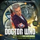 Doctor Who: The Lost Angel - 12th Doctor Audio Original audiobook by George Mann, Cavan Scott, Kerry Shale