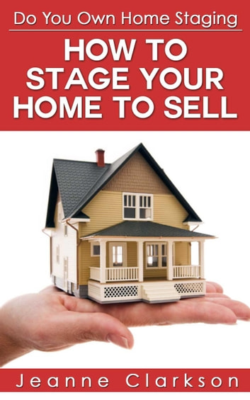 Do your own home staging how to stage your home to sell for How to stage a house to sell