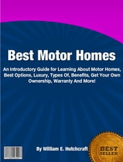 Best Motor Homes ebook by William E. Hutchcraft