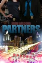 Partners - The Vegas Series, #1 ebook by MImi Barbour