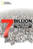 7 Billion ebook by National Geographic