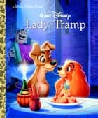 Lady and the Tramp (Disney Lady and the Tramp) ebook by Teddy Slater, Bill Langley, Ron Dias