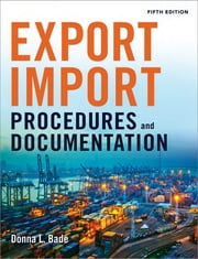 Export/Import Procedures and Documentation ebook by Donna L. Bade