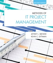 Methods of IT Project Management ebook by Jeffrey L. Brewer,Kevin C. Dittman