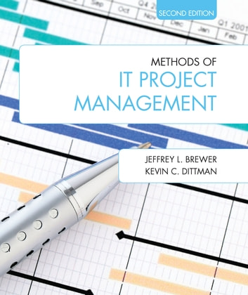 Methods of it project management ebook by jeffrey l brewer methods of it project management ebook by jeffrey l brewerkevin c dittman fandeluxe Choice Image