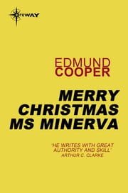 Merry Christmas Ms Minerva ebook by Edmund Cooper