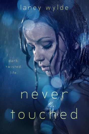 Never Touched ebook by Laney Wylde