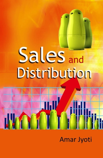 Sales & Distribution Management ebook by Amar Jyoti