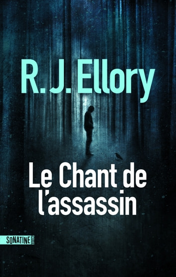 Le Chant de l'assassin ebook by R.J. ELLORY