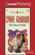 The Desert Bride ebook by Lynne Graham