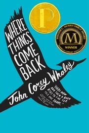 Where Things Come Back ebook by John Corey Whaley