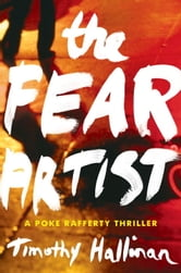 The Fear Artist ebook by Timothy Hallinan