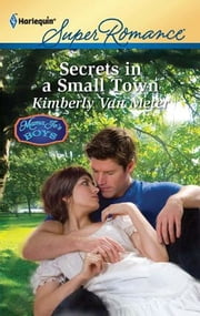Secrets in a Small Town ebook by Kimberly Van Meter