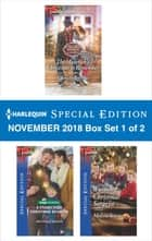 Harlequin Special Edition November 2018 - Box Set 1 of 2 - The Maverick's Christmas to Remember\A Stonecreek Christmas Reunion\Wyoming Christmas Surprise ebook by Christy Jeffries, Michelle Major, Melissa Senate