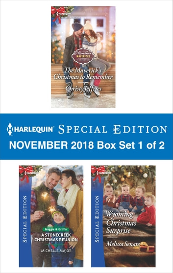 Harlequin Special Edition November 2018 - Box Set 1 of 2 - The Maverick's Christmas to Remember\A Stonecreek Christmas Reunion\Wyoming Christmas Surprise 電子書 by Christy Jeffries,Michelle Major,Melissa Senate