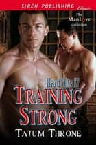 Training Strong ebook by Tatum Throne