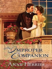An Improper Companion ebook by Anne Herries