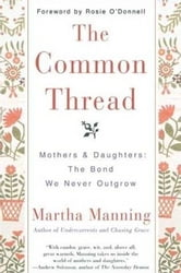 The Common Thread ebook by Martha Manning