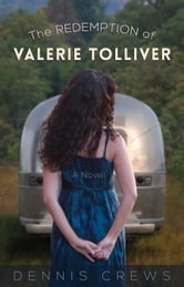 The Redemption of Valerie Tolliver ebook by Dennis Crews