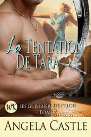 La Tentation De Tara ebook by Angela Castle