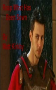 Reap What You Sow ebook by Matt Kirkby