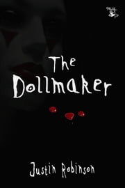The Dollmaker ebook by Justin Robinson