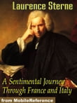 A Sentimental Journey Through France And Italy (Mobi Classics)