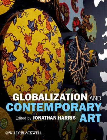 Globalization and Contemporary Art ebook by