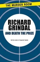 And Death the Prize ebook by Richard Grindal
