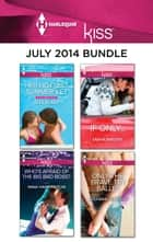 Harlequin KISS July 2014 Bundle - Her Hottest Summer Yet\Who's Afraid of the Big Bad Boss?\If Only...\Only the Brave Try Ballet ebook by Ally Blake, Nina Harrington, Tanya Wright,...