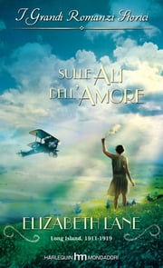 Sulle ali dell'amore ebook by Elizabeth Lane