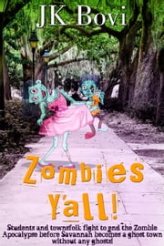 Zombie's Y'all ebook by JK Bovi