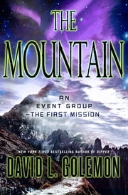 The Mountain - An Event Group Thriller ebook by David L. Golemon