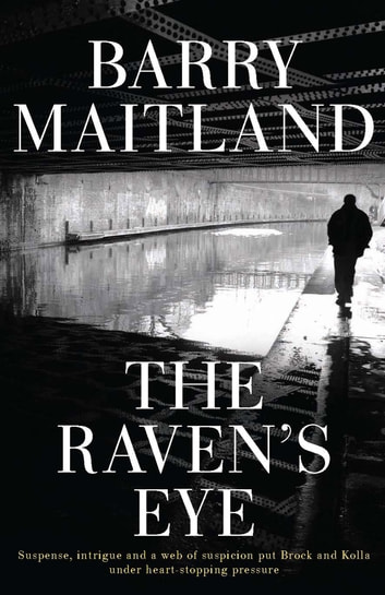 The Raven's Eye ebook by Barry Maitland