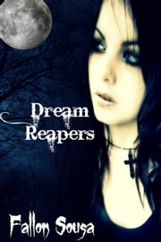 Dream Reapers ebook by Fallon Sousa