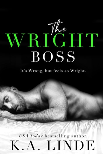 The Wright Boss ebook by K.A. Linde