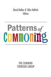 Patterns of Commoning ebook by David Bollier,Silke Helfrich