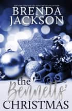 THE BENNETTS' CHRISTMAS (The Bennett Family and the Masters Family Book 6) ebook by Brenda Jackson