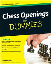 Chess Openings For Dummies ebook by James Eade