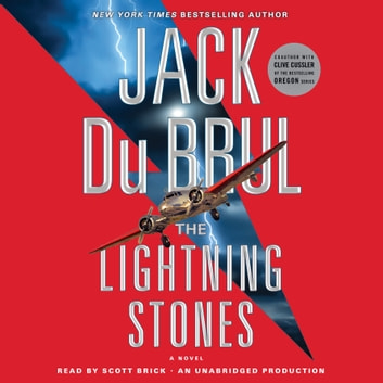 The Lightning Stones - A Novel audiobook by Jack Du Brul