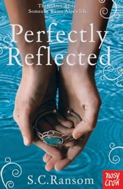 Perfectly Reflected ebook by S. C. Ransom