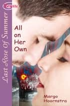 All on Her Own ebook by Margo Hoornstra