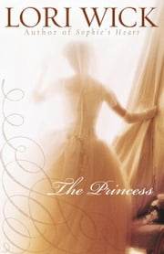 The Princess ebook by Lori Wick